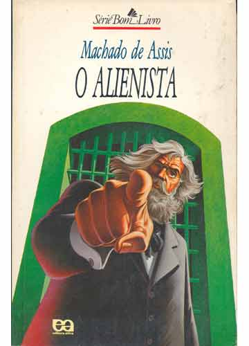 """Resumo do livro """"O Alienista"""" de Machado de Assis - Estudo Prático"""