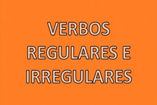 Verbos regulares e irregulares