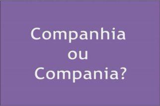 O correto é companhia ou compania?