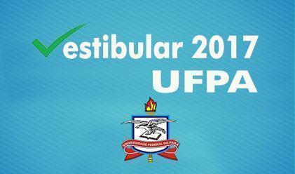 UFPA está com inscrições abertas para Vestibular 2017 - Estudo ...