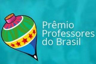 Divulgado resultado da etapa regional do Prêmio 'Professores do Brasil'