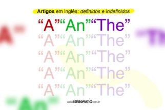 Artigos em inglês: definidos e indefinidos