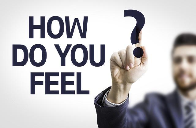 """""""How do you feel?"""""""